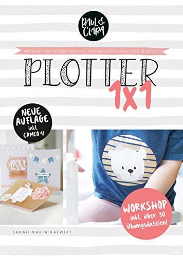 Plotter 1x1 - Workshop für den Einstieg beim Plotten mit deinem Silhouette® Plotter // inkl. Übungsdateien