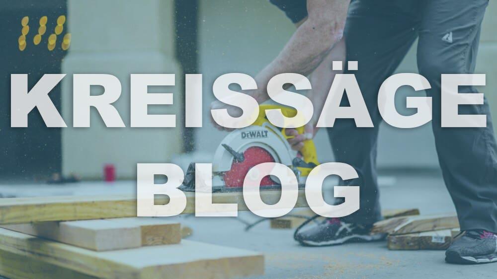 Kreissägen Blog 3
