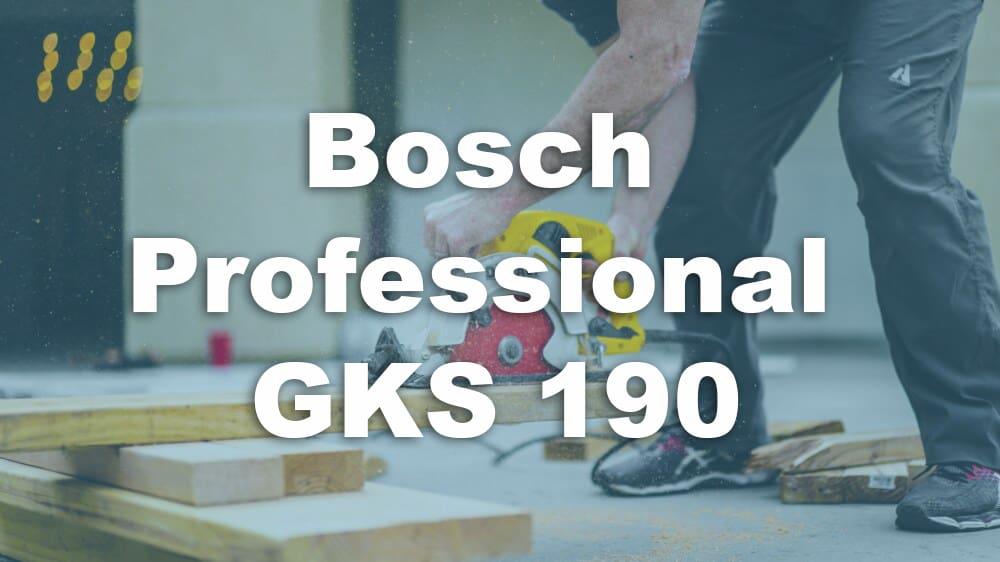 Mit der Bosch Professional Handkreissäge GKS 190 schneiden Sie Holz leicht & präzise 1