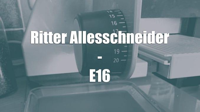 ritter-allesschgneider-E-16-mh