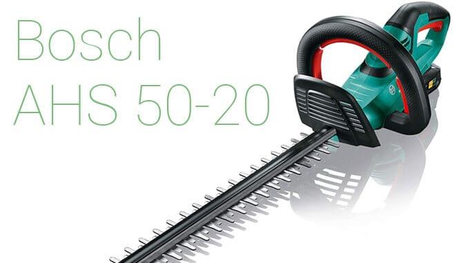Bosch Akku Heckenschere AHS 50-20: So 'leicht' bringen Sie Ihre Hecke in Form! 1